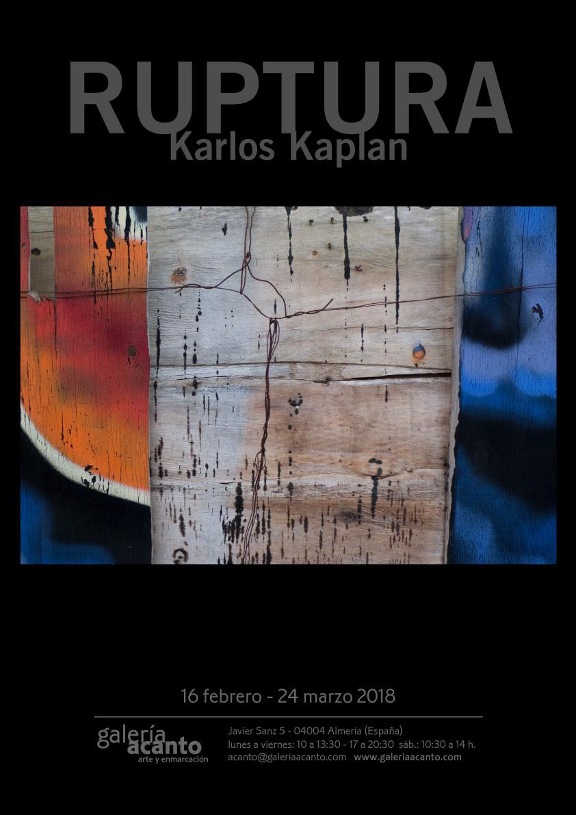 obra Cartel: Karlos Kaplan, Nexo, Serie Ruptura, 2016. Fotografía, copia giclée sobre papel, 60 x 90 cm Edición 25 ejemplares